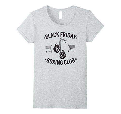 Womens Black Friday Boxing Club Funny Shopping Sale Event T-Shirt XL Heather Grey