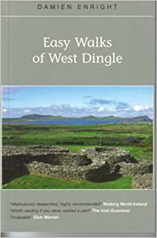 Easy Walks of West Dingle (Damien Enright West Cork Walks)
