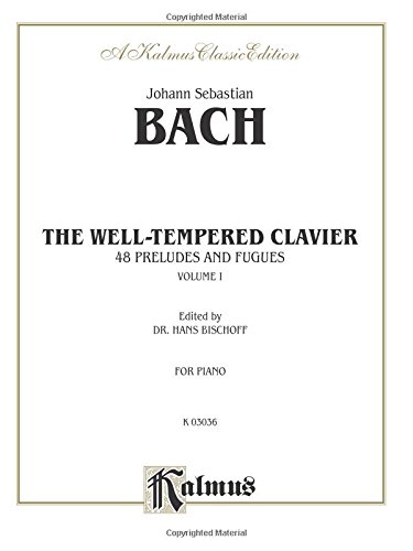 The Well-Tempered Clavier: 48 Preludes and Fugues, Vol. 1