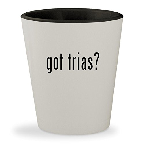got trias? - White Outer & Black Inner Ceramic 1.5oz Shot Glass (Cup Review 2 1 Girls)