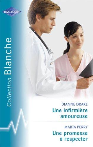 Une infirmière amoureuse - Une promesse à respecter