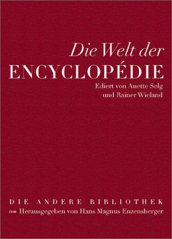 Die andere Bibliothek, Sonderband: Die Welt der Encyclopédie