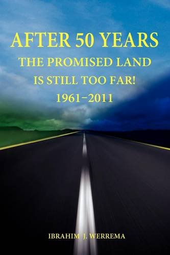 After 50 Years: The Promised Land is Still Too Far! 1961 - 2011 PDF