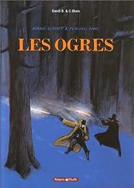 Hiram Lowatt et Placido, tome 2 : Les Ogres par David B.