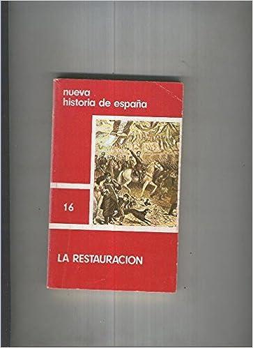 Nueva historia de españa 16: La restauracion: Amazon.es: Varios ...