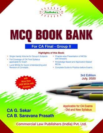 Padhuka's MCQ Book Bank for CA Final – Group II – 3/e, July 2020