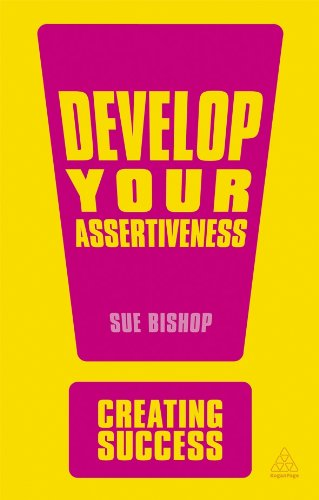 Read Online Develop Your Assertiveness (Creating Success) pdf epub