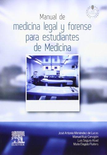 Descargar Libro Manual De Medicina Legal Y Forense Para Estudiantes De Medicina De José Antonio Menéndez José Antonio Menéndez De Lucas