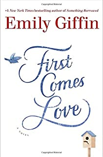 Book Cover: First Comes Love: A Novel
