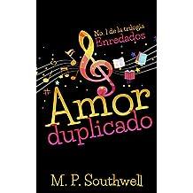 Amor duplicado (Enredados nº 1) (Spanish Edition)
