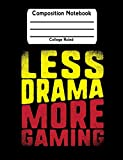Less Drama More Gaming: Gamers School Notebook