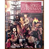 img - for LEISURE ARTS PRESENTS THE SPIRIT OF CHRISTMAS.CREATIVE HOLIDAY IDEAS BOOK FIVE book / textbook / text book