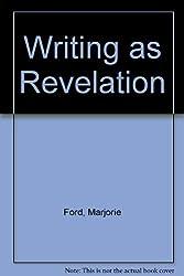 Writing As Revelation