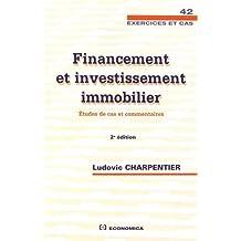 Financement et Investissement Immobilier 2e Éd.