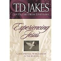 Experiencing Jesus: Six Pillars from Ephesians