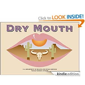 Dry Mouth U.S. Department of Health and Human Services