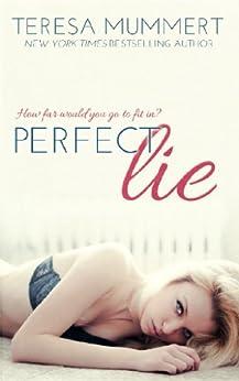 Perfect Lie by [Mummert, Teresa]