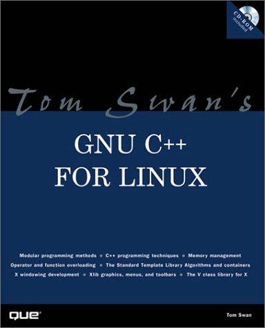 Tom Swans GNU C++ for Linux (Author Teaches): Amazon.es: Tom Swan: Libros en idiomas extranjeros
