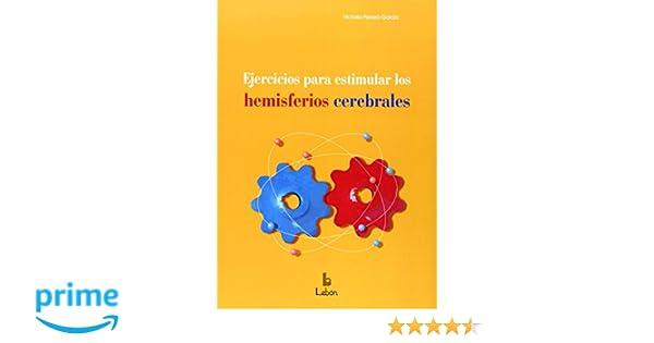 Ejercicios para estimular los hemisferios cerebrales: Amazon.es: Victoria Pereira García: Libros