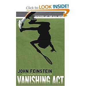 Vanishing Act: Mystery at the U.S. Open John Feinstein
