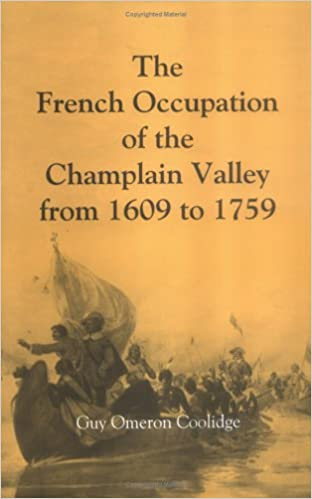 Book The French Occupation of the Champlain Valley from 1609 to 1759