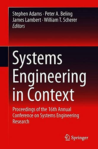 Systems Engineering in Context: Proceedings of the 16th Annual Conference on Systems Engineering Research-cover
