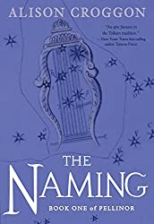 The Naming: The First Book of Pellinor (Pellinor Series 1)