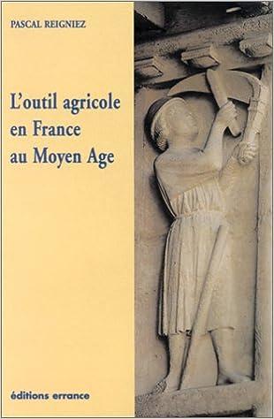 Livres gratuits L'Outil agricole en France au Moyen Age pdf, epub ebook