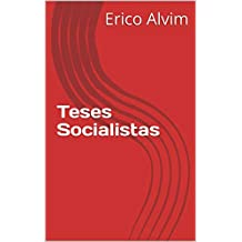 Teses Socialistas (Portuguese Edition)