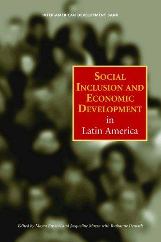 Social Inclusion and Economic Development in Latin America (Inter-American Development Bank) (Social Inclusion And Economic Development In Latin America)