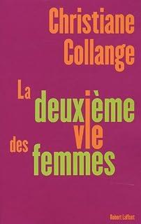 La deuxième vie des femmes, Collange, Christiane