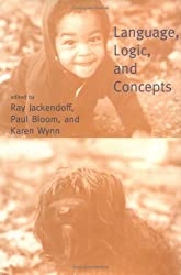 Language, Logic, and Concepts (Bradford Books)