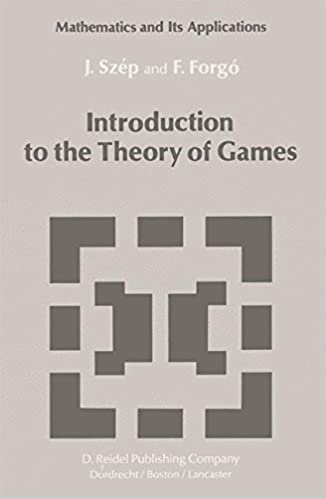 Book Introduction to the Theory of Games (Mathematics and its Applications)