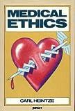 Medical Ethics, Carl Heintze, 0531104141