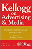 Kellogg on Advertising and Media, , 0470119861