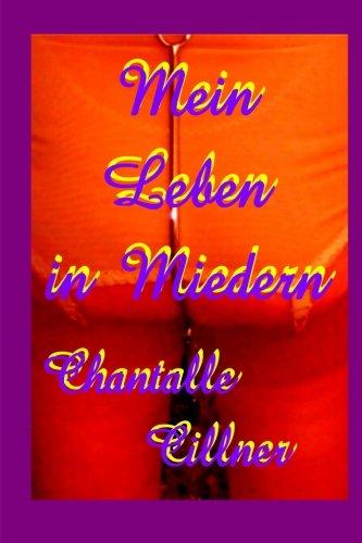 Mein Leben in Miedern: Frauen entdecken Mieder und ihre Homosexualitaet (German Edition)