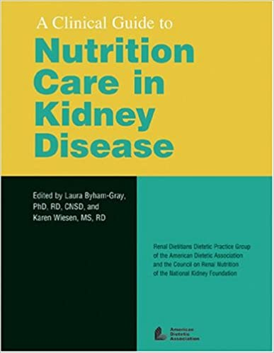 Clinical Guide to Nutrition Care in Kidney Disease