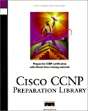 Cisco CCNP Preparation Library, Clare Gough and Laura A. Chappell, 1578702070