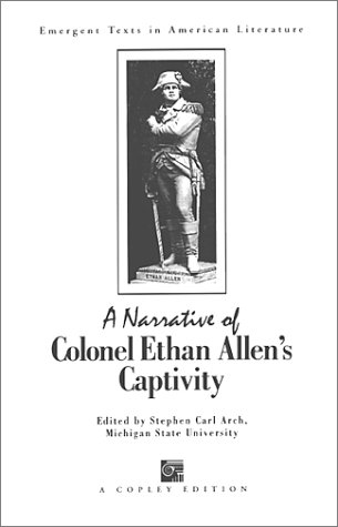 a-narrative-of-colonel-ethan-allens-captivity