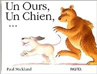 Ours un chien (un) par Paul Stickland
