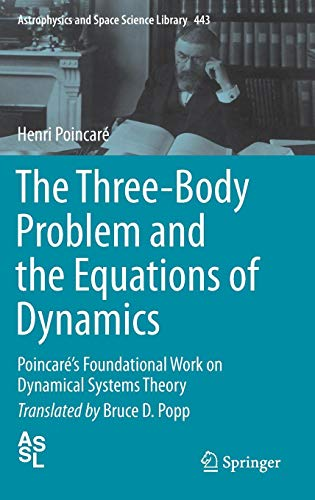 The Three-Body Problem and the Equations of Dynamics: Poincaré