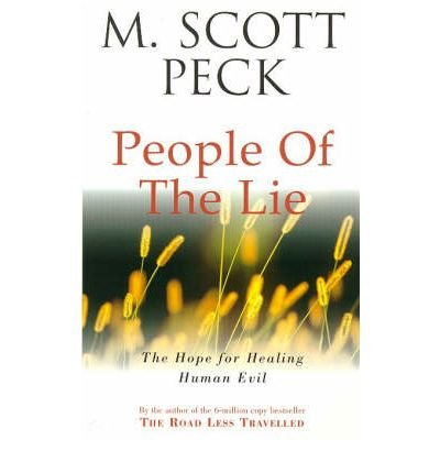 People of the Lie Hope for Healing Human Evil by Peck, M.Scott ( Author ) ON Jul-19-1990, Paperback