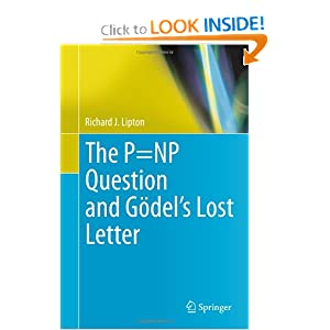 The P=NP question and Godels lost letter Richard J. Lipton