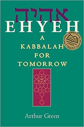 Amazon ehyeh a kabbalah for tomorrow 9781580232135 dr ehyeh a kabbalah for tomorrow 1st edition fandeluxe Gallery