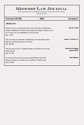 Midwest Law Journal: Volume XXVIII, Number 1, 2018