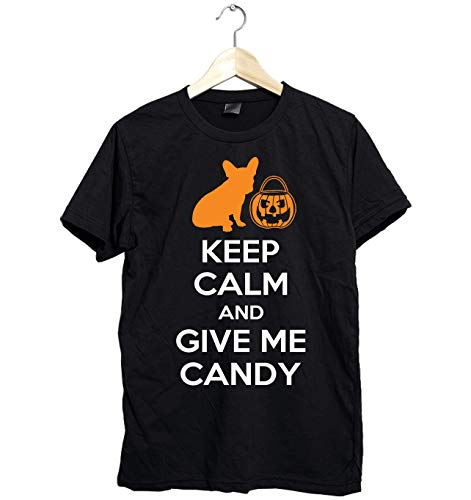 Amazing French Bulldog shirt - Keep Calm and Give Me Candy - Funny Gift for French Bulldog Lover this Halloween- Unisex Style Size Up to 6XL - Fast Shipping]()