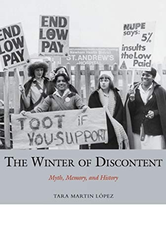 The Winter of Discontent: Myth, Memory, and History