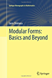 Modular Forms: Basics and Beyond (Springer Monographs in Mathematics)