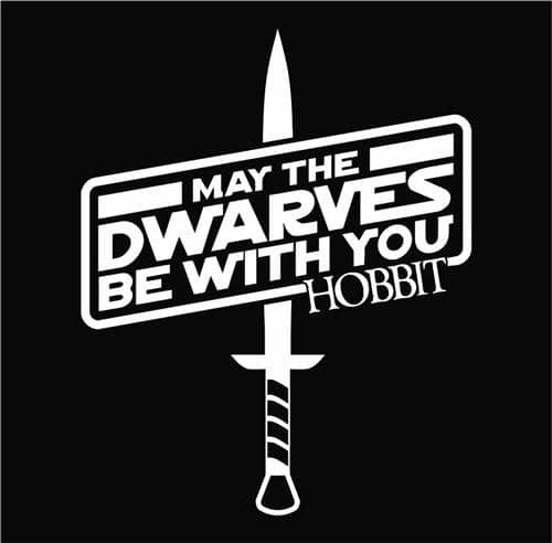 May The Dwarves Be With You Star Wars LOTR Decal Vinyl Sticker|Cars Trucks Vans Walls Laptop| White |5.5 x 4.5 (Easy Frodo Costume)