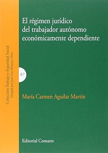 El régimen jurídico del trabajador autónomo económicamente dependiente